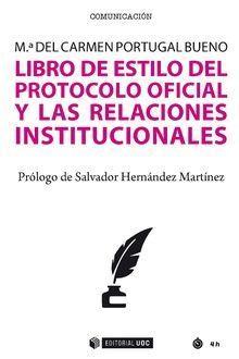 LIBRO DE ESTILO DEL PROTOCOLO OFICIAL Y LAS RELACIONES INS