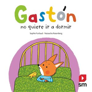 G.GASTON NO QUIERE DORMIR