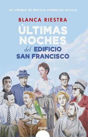 ÚLTIMAS NOCHES DEL EDIFICIO SAN FRANCISCO