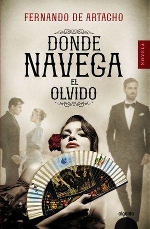 DONDE NAVEGA EL OLVIDO