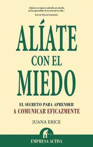 ALÍATE CON EL MIEDO