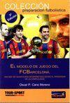 EL MODELO DE JUEGO DEL FC BARCELONA
