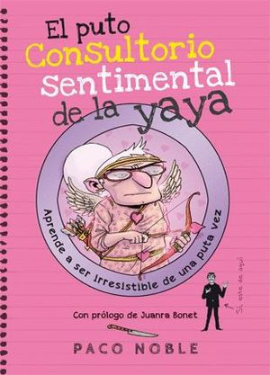 EL PUTO CONSULTORIO SENTIMENTAL DE LA YAYA