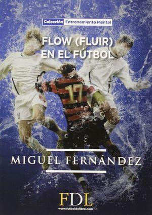 FLOW FLUIR EN EL FUTBOL