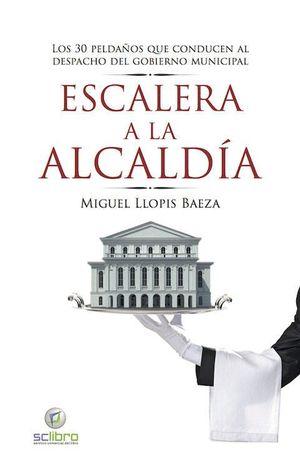 ESCALERA A LA ALCALDÍA.
