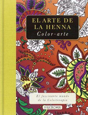 EL ARTE DE LA HENNA . COLOR - ARTE