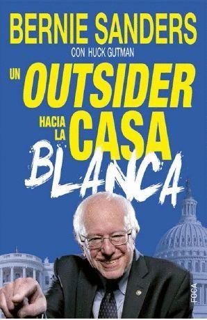 OUTSIDER HACIA LA CASA BLANCA