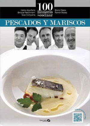 100 MANERAS DE COCINAR PESCADO Y MARISCO