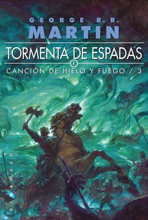 3. TORMENTAS DE ESPADA. CANCIÓN DE HIELO Y FUEGO.