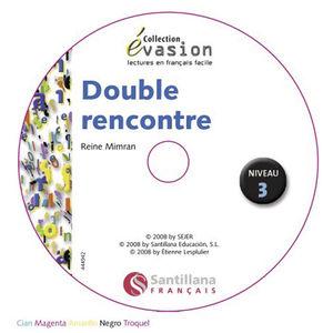 EVASION NIVEAU 3 DOUBLE RENCONTRE + CD