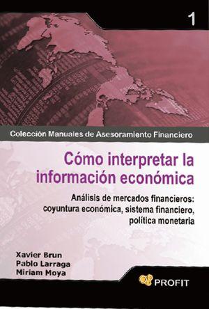 COMO INTERPRETAR LA INFORMACION ECONOMICA