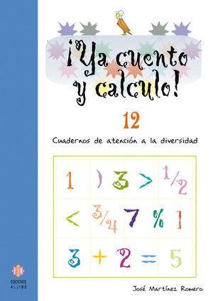 ¡YA CUENTO Y CALCULO! 12