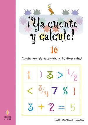 ¡YA CUENTO Y CALCULO! 16