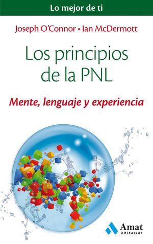 LOS PRINCIPIOS DE LA PNL