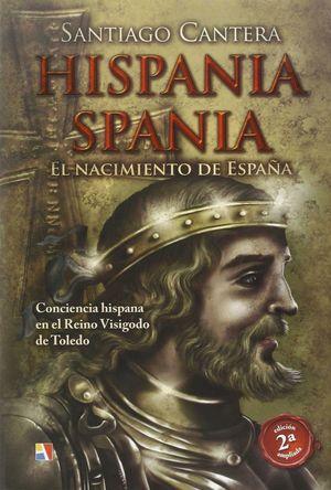 HISPANIA SPANIA NACIMIENTO DE ESPAÑA