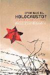 ¿POR QUÉ EL HOLOCAUSTO?