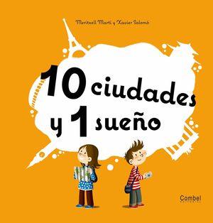 10 CIUDADES Y 1 SUEÑO