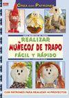 SERIE MUÑECOS DE TRAPO Nº 1. REALIZAR MUÑECOS DE TRAPO FÁCIL Y RÁPIDO