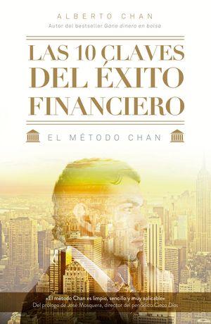 LAS 10 CLAVES DEL EXITO FINANCIERO