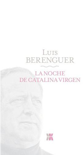 LA NOCHE DE CATALINA VIRGEN