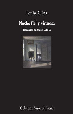 NOCHE FIEL Y VIRTUOSA
