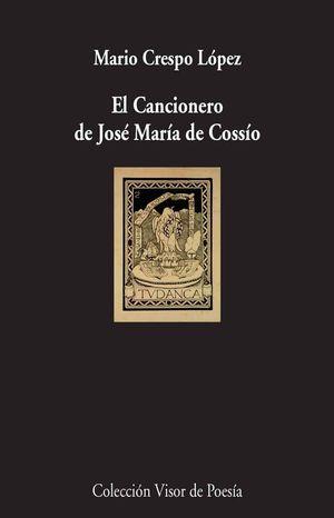 EL CANCIONERO DE JOSÉ MARÍA DE COSSÍO