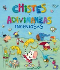 CHISTES Y ADIVINANZAS INGENIOSAS