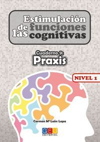 ESTIMULACIÓN DE LAS FUNCIONES COGNITIVAS NIVEL 1 PRAXIS