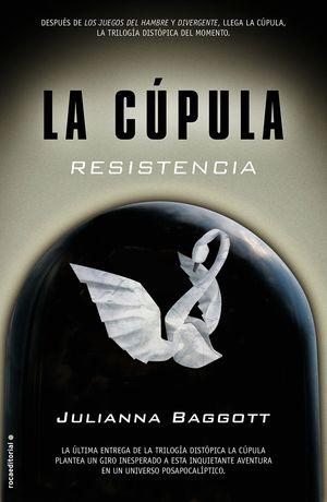 RESISTENCIA. LA CÚPULA III