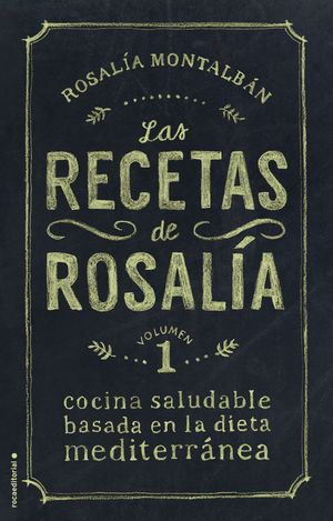LAS RECETAS DE ROSALÍA