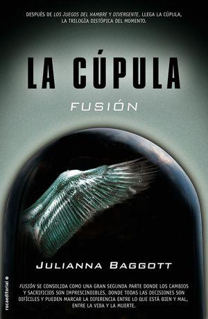 FUSIÓN. LA CÚPULA II