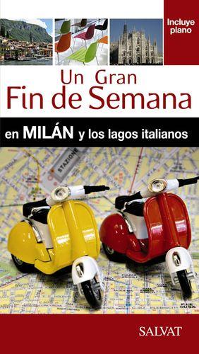 MILÁN Y LOS LAGOS ITALIANOS 2015
