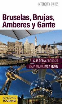 BRUSELAS, BRUJAS, AMBERES Y GANTE 2016