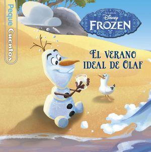 FROZEN. EL VERANO IDEAL DE OLAF. PEQUECUENTOS