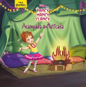 FANCY NANCY CLANCY. ACAMPADA SOFISTICADA