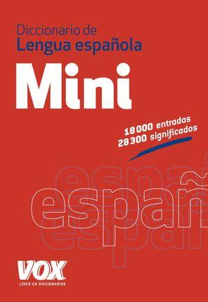 DICCIONARIO MINI DE LA LENGUA ESPAÑOLA