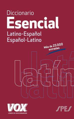 DICCIONARIO ESENCIAL LATINO-ESPAÑOL