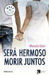 SERÁ HERMOSO MORIR JUNTOS