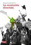 LA REVOLUCIÓN DIVERTIDA