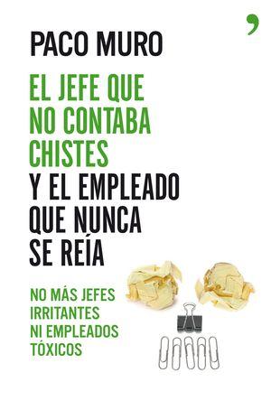 EL JEFE QUE NO CONTABA CHISTES Y EL EMPLEADO QUE N