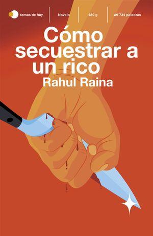 CÓMO SECUESTRAR A UN RICO