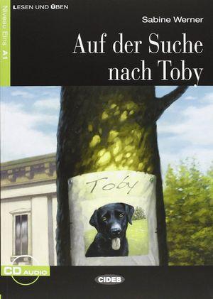 AUF DER SUCHE NACH TOBY (LIBRO + CD) A1
