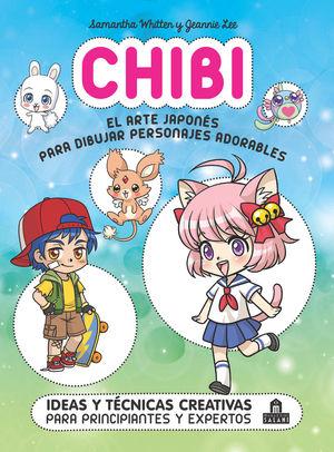 CHIBI EL ARTE JAPONÉS PARA DIBUJAR PERSONAJES ADORABLES