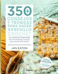 350 CONSEJOS Y TECNICAS PARA HACER GANCHILLO CROCH
